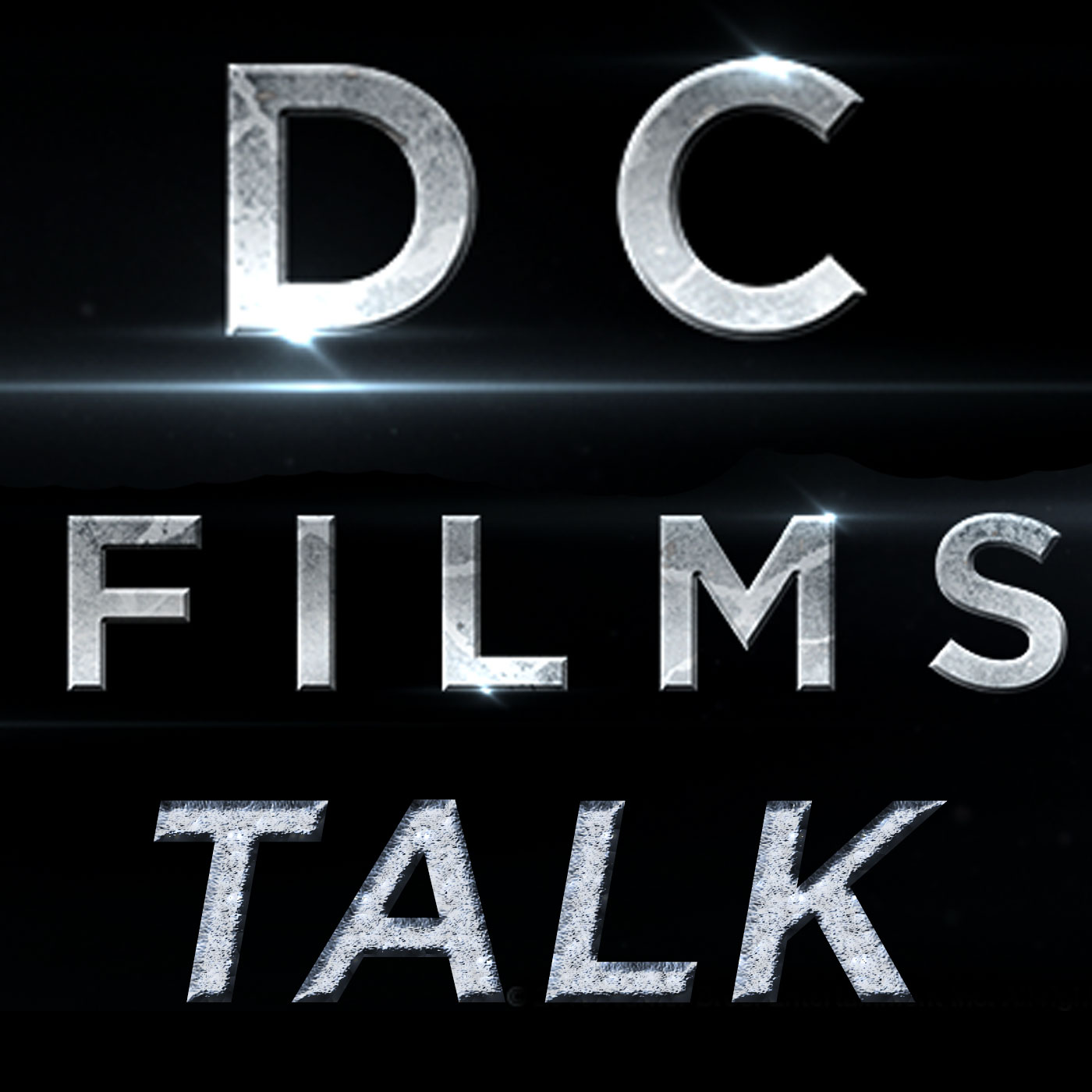DC Films Talk Podcast - DCFILMSTALK